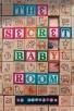 The Secret Baby Room