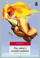 Cover for the Spanish Edition of Peace, Love & Petrol Bombs